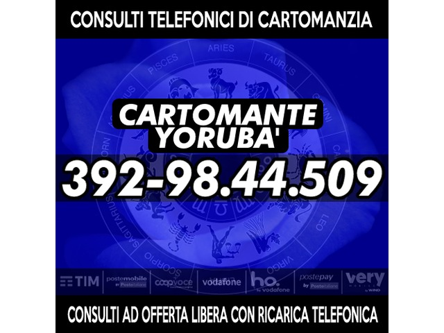 Effettuo consulti con offerta libera: il Cartomante YORUBA' - 2/4